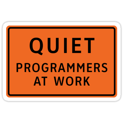 Quiet - Programmers At Work Sticker