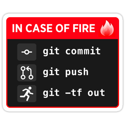 Git Commit, Git Push, Git Out Sticker