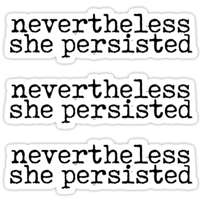Nevertheless She Persisted ×2 Sticker