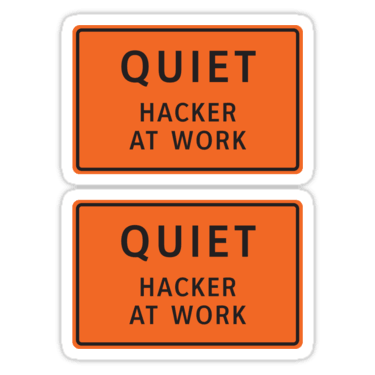 Quiet - Hacker At Work ×2 Sticker